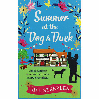 Summer at the Dog and Duck by Jill Steeples (Paperback), Fiction Books, New