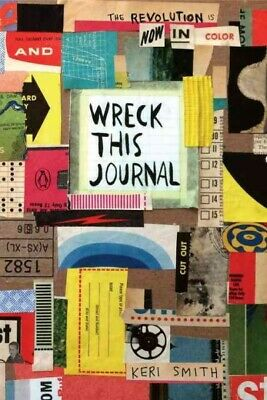 Wreck This Journal : Now in Color Edition, Paperback by Smith, Keri, ISBN 014...