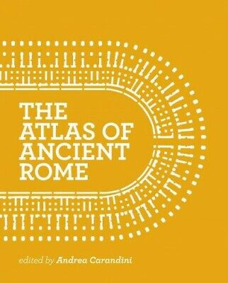 Atlas of Ancient Rome : Biography and Portraits of the City, Hardcover by Car...