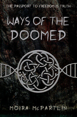 Sun Song Trilogy: Ways of the doomed by Moira McPartlin (Paperback / softback)