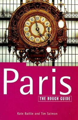 (Good)-The Rough Guide to Paris (Paperback)-Kate Baillie; Tim Salmon;-1858284074