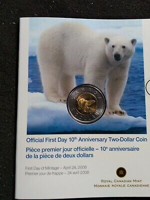 2006 Canada First Day 10th anniversary two dollar coin, Mint Package