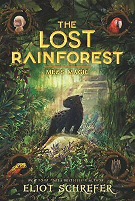 The Lost Rainforest #1: Mez's Magic by Schrefer, Eliot, Paperback Book, New, FRE