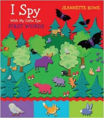 I spy with my little eye: First words by Jeannette Rowe (Hardback)