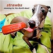 The Strawbs - Dancing to the Devil's Beat CD 2009 NEW SEALED