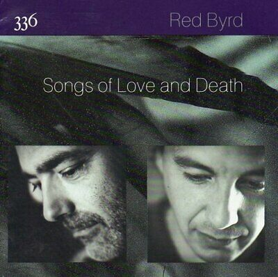 Red Byrd - Songs of Love and Death - Red Byrd CD 3QVG The Fast Free Shipping