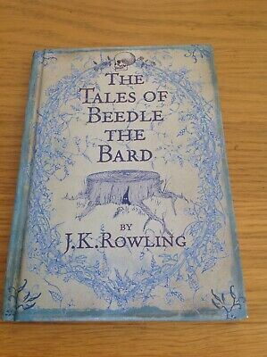The Tales of Beedle the Bard, J. K. Rowling (First Edition, 1st Imp, 2008)