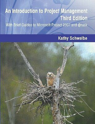 An Introduction to Project Management, Third Edition: With... by Schwalbe, Kathy