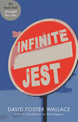 Infinite jest: a novel by David Foster Wallace (Paperback)