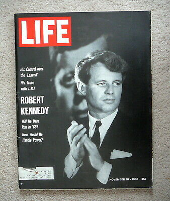Life Magazine - November 18 1966 - Robert Kennedy Will He Run For President