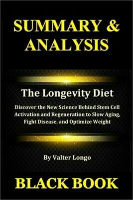 Summary & Analysis: The Longevity Diet by Valter Longo: Discover the New Science