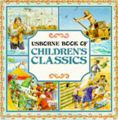 Picture Classics.: Book of Children's Classics by Angela Wilkes (Paperback /