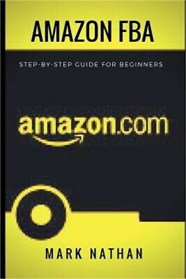 Amazon Fba: Step-By-Step Guide for Beginners (Paperback or Softback)