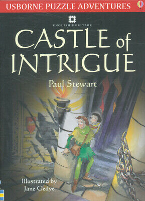 Usborne puzzle adventures: Castle of intrigue by Paul Stewart|Jane Gedye|Phil