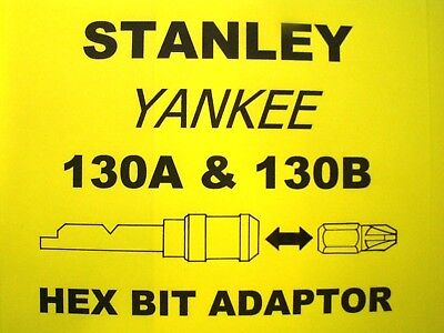 "130A & 130B Stanley Yankee Screwdriver - 1/4"" Hex Bit Adapter Adaptor Holder"