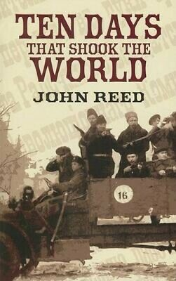 Dover Value Editions: Ten days that shook the world by John Reed (Paperback /