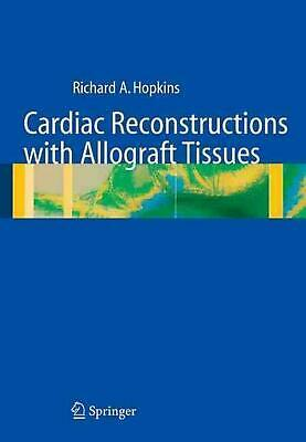 Cardiaque Reconstructions avec Allograft Mouchoirs par Richard A.Hopkins (