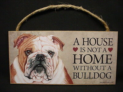 BULLDOG A House Is Not Home DOG SIGN wood WALL hanging PLAQUE puppy USA MADE