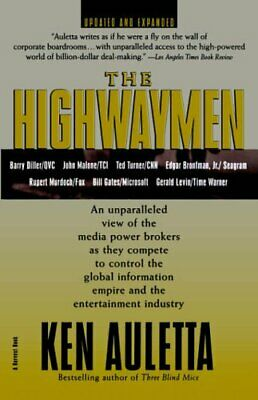 The Highwaymen: Warriors of the Information Superhi... by Auletta, Ken Paperback