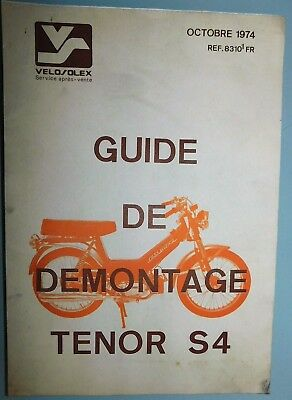 Ancien Catalogue Guide De Demontage De 1974 Pour Velosolex Solex Tenor S4