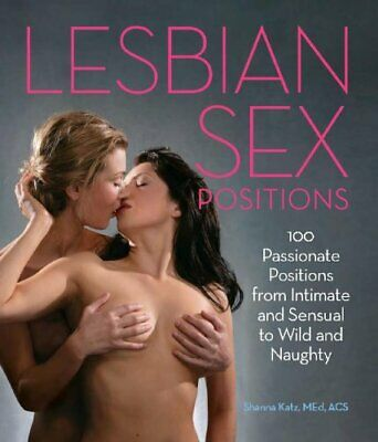 Lesbian Sex Positions: 100 Passionate Positions from Intimate and Sensual