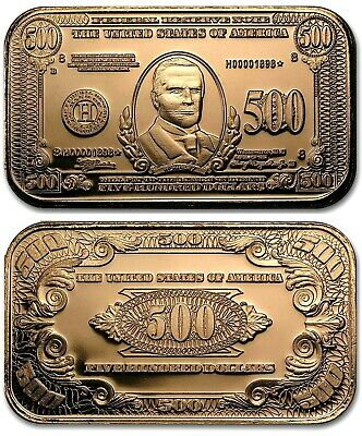 William McKinley $500 Dollar Banknote 1oz. Pure Copper Bullion Bar!!