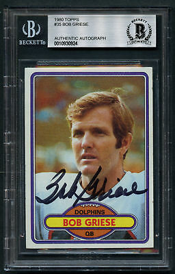Bob Griese #35 signed autograph auto 1980 Topps Football Trading Card BAS Slab
