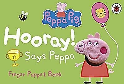 Peppa Pig: Hooray! Says Peppa Finger Puppet Book, Ladybird, Used; Acceptable Boo