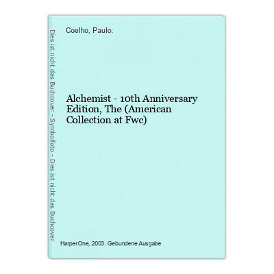 Alchemist - 10th Anniversary Edition, The (American Collection at Fwc) Coelho, P
