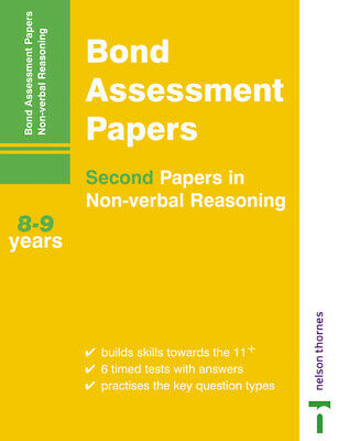 Bond Assessment Papers - Second Papers in Non-Verbal Reasoning 8-9 years by