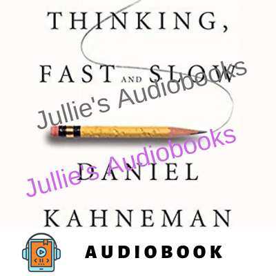 AudioBook - Thinking, Fast and Slow By Daniel Kahneman Audiobook