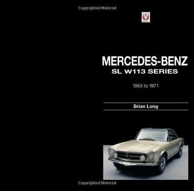 Mercedes-Benz SL: 113-series 1963-1971 by Brian Long, NEW Book, (Hardcover) FREE