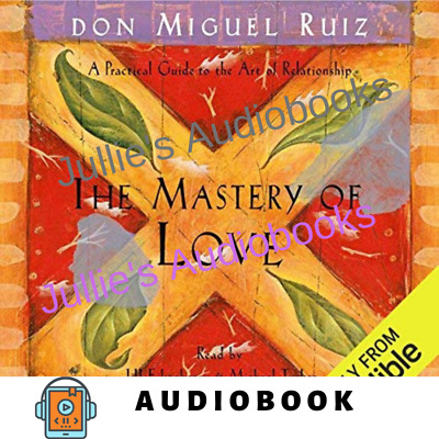 AudioBook The Mastery of Love A Practical Guide to the Art of Relationship