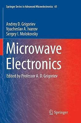 Microwave Electronics by Andrey D. Grigoriev (English) Paperback Book Free Shipp
