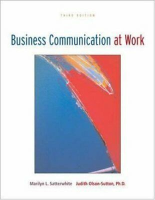 Business Communication at Work by Judith Olson-Sutton and Marilyn L....
