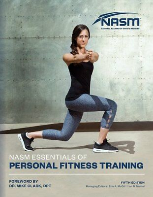NASM Essentials Of Personal Fitness Training (National Academy of Sports Medi…