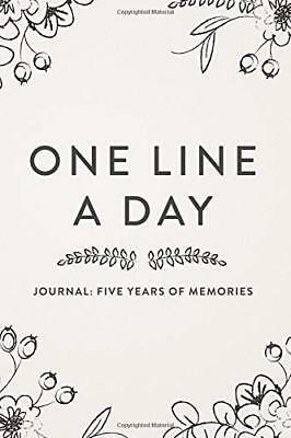 One Line A Day Journal: Five Years of Memories, 6x9 Diary, Dated and Lined Bo…