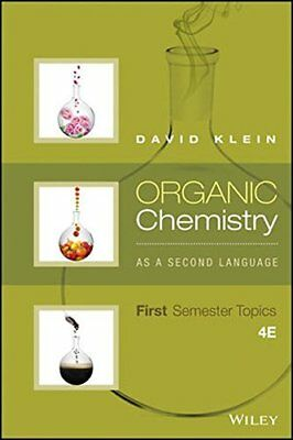 Organic Chemistry As a Second Language: First Semester Topics by K…