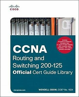 CCNA Routing and Switching 200-125 Official Cert Guide Library by Odom, Wendell