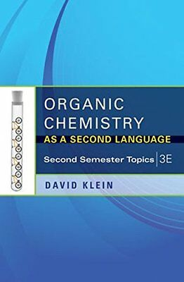 Organic Chemistry as a Second Language: Second Semester Topics by Klein, Davi…