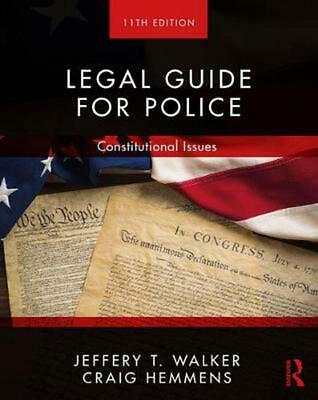 Legal Guide for Police: Constitutional Issues by Jeffery T. Walker Paperback Boo