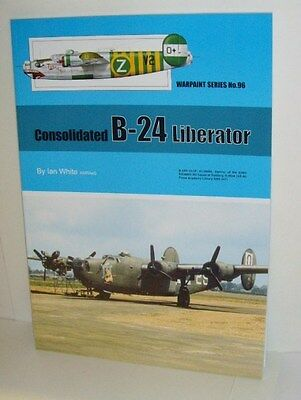 Warpaint Series No.096 - Consolidated B-24 Liberator  120 Pages      Book