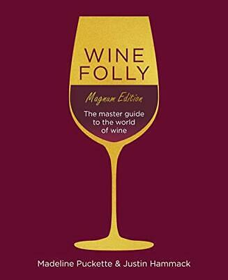 Wine Folly: Magnum Edition: The Master Guide: The Magnum E... by Hammack, Justin