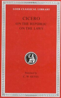 Laws: 016 (Loeb Classical Library), Cicero 9780674992351 Fast Free Shipping+=