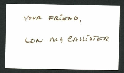 Lon McCallister (d 2005) signed autograph 2x3.5 cut The Story of Seabiscuit E148