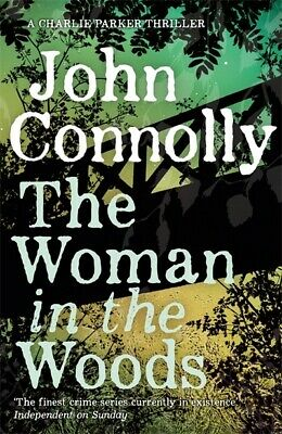 Connolly, John : The Woman in the Woods: A Charlie Parker