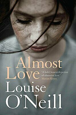 Almost Love,Louise Anne O'Neill