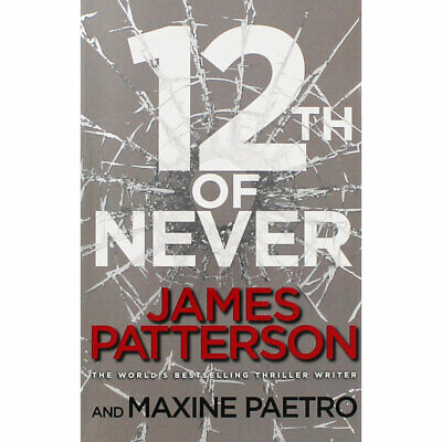 12th Of Never by James Patterson (Paperback), Fiction Books, Brand New