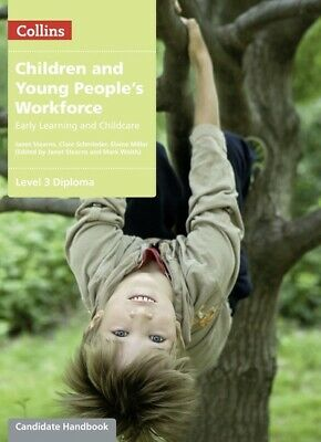 Children and young people's workforce. Candidate handbook: Level 3 Diploma by