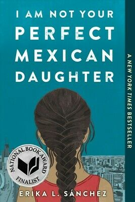 I Am Not Your Perfect Mexican Daughter, Paperback by Sánchez, Erika L., Like ...